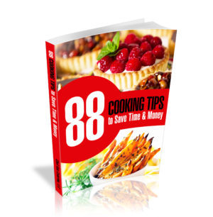 88 Cooking Tips to Save You Time and Money